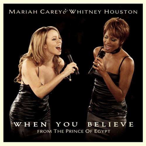 Mariah Carey, Whitney Houston - When You Believe