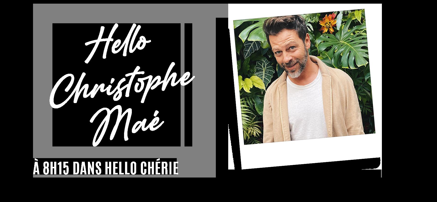 Header Hello Christophe Maé